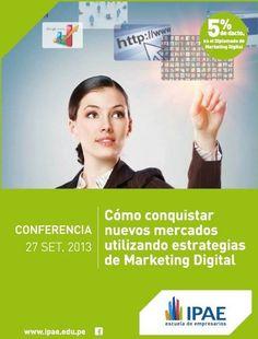"""""""Cómo Conquistar Nuevos Mercados Aplicando Estrategias de Marketing Digital"""""""
