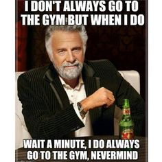"""Gym Humor Meme: """"I don't always have a rest day. But when I do, I think about the gym all day."""" So true Short Inspirational Quotes, Motivational, Dos Equis, Haha, Back In The Game, Chronic Migraines, Chronic Fatigue, Chronic Illness, Endometriosis"""