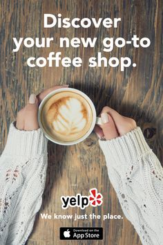 Looking for a latte? Craving a cappuccino? With over 100 million reviews of businesses worldwide, Yelp is your guide to local finds. Discover the best coffee shop in your neighborhood when you install the app today.