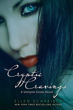 Cryptic Cravings (Vampire Kisses Series #8)