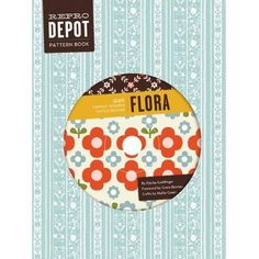 Reprodepot Pattern Book: Flora by Djerba Goldfinger, off Flora Vintage, Flora Pattern, Pattern Mixing, How To Purl Knit, Knit Purl, Inspirational Books, Book Crafts, Craft Books, Pattern Books