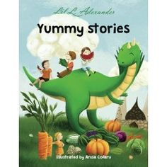 #Book Review of #YummyStories from #ReadersFavorite - https://readersfavorite.com/book-review/40240  Reviewed by Jack Magnus for Readers' Favorite  Yummy Stories: Six Stories to Stimulate Your Mind and Appetite is a children's book written by Lil L. Alexander and illustrated by Anda Cofaru. Each story is a fairy tale or fable. The Pea and the Princess may remind some readers of Jack and the Beanstalk as well as the more obvious fairy tale. Cheekerchuck is the story of an old woman who finds…