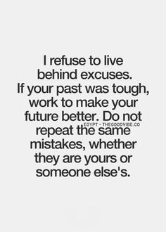 Excuses Quotes Pinterest.strivetobefree Are You Ready To Stop Making Excuses .