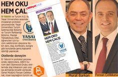 Müşterilerimizden Er Yatırım Turizm ve Yaşar Üniversitesi arasında imzalanan protokol ile öğrencilere staj önceliği tanınacağı haberi bir çok basın organında yer aldı.