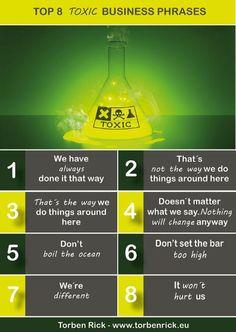 Top 8+ continuous improvement killer - the most toxic business phrases | LinkedIn via @torbenrick