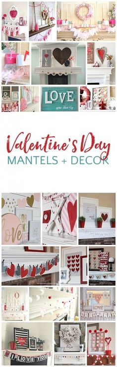 Valentine's Day Decor... put some DIY love up on those mantels! Such cute ideas!