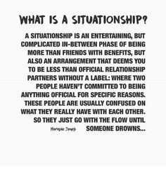 Relationships and Situationships