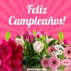 Send Happy Birthday gif on whatsapp as . Happy Birthday Wishes Cake, Happy Brithday, Happy Birthday Flower, Happy Birthday Images, Birthday Messages, Birthday Greeting Cards, Birthday Greetings, It's Your Birthday, Spanish Birthday Cards