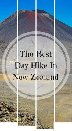 The best day hike in New Zealand. The Tongariro Crossing is the Best Hike in New Zealand hands down. Click to read what it was like to hike the Lord Of The Rings Trail up Mt Doom in New Zealand. http://www.divergenttravelers.com/finding-stride-tongariro-crossing/