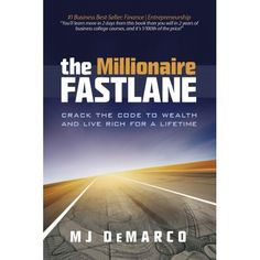 Must Read Books for Entrepreneurs in 2015 The Millionaire Fastlane: Crack the Code to Wealth and Live Rich for a Lifetime.The Millionaire Fastlane: Crack the Code to Wealth and Live Rich for a Lifetime. Books You Should Read, Books To Read, Reading Books, Reading Tips, How To Get Rich, How To Become, Financial Guru, Financial Literacy, Leadership