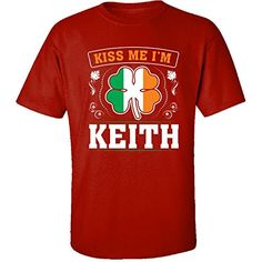 Kiss Me Im Keith And Irish St Patricks Day Gift  Adult Shirt 3xl Red -- Click the VISIT button to view the St Patty's Day product details