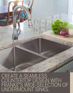 Create a seamless countertop design with Franke's wide-selection of undermount sinks.