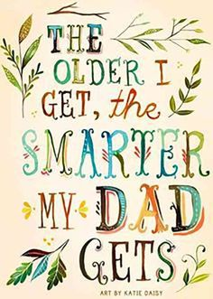 Birthday quotes for father my dad sons 19 Super Ideas Best Dad Quotes, Best Fathers Day Quotes, Father Quotes, Fathers Day Cards, Happy Fathers Day, Favorite Quotes, Quotes About Dads, Fatherhood Quotes, Dad Poems