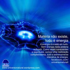 A energia é e está em tudo. Sem energia nada poderia subsistir. Como seres conscientes e espirituais, somos uma realização complexíssima, sutil e extremamente interativa de energia. #universonatural  #limpezaenergetica  #mergulhointerior
