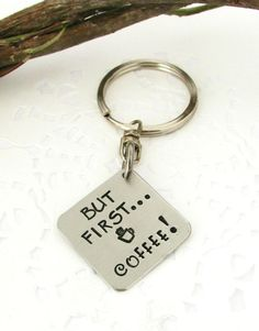But First... COFFEE Hand Stamped Keychain  Coffee by JulessJewels