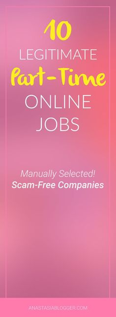 10 Ligitimate Part-Time Online Jobs – manually selected companies which offer online jobs for college students, online jobs from home, online jobs Internet, online jobs for Moms, online jobs no experience required, legitimate online jobs, easy online jobs. Save the Pin now and check out all the job opportunities later!
