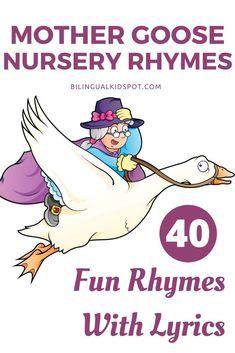 40+ Best Mother Goose Nursery Rhymes List With Lyrics