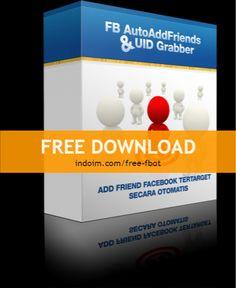Free download fb auto add friends & Grab UID. klik -> http://indoim.com/free-fbot