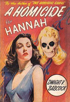 A Homicide for Hannah #pulp #vintage #cover #art
