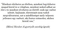 márai sándor a gyertyák csonkig égnek idézetek Pin by Aschandi One on Márai Sándor | Quotes, Thoughts, Math
