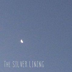Good Morning Moon. #silverlining