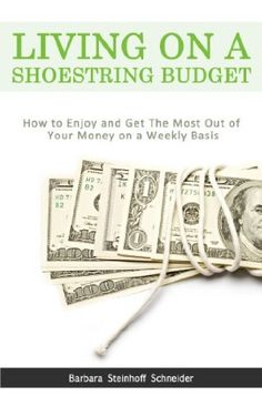 17 September 2014 : Living On A Shoestring Budget: How To Enjoy And Get The Most Out Of Your Money on a Weekly Basis by Barbara Steinhoff Schneider http://www.dailyfreebooks.com/bookinfo.php?book=aHR0cDovL3d3dy5hbWF6b24uY29tL2dwL3Byb2R1Y3QvQjAwSVBNNVcxQy8/dGFnPWRhaWx5ZmItMjA=