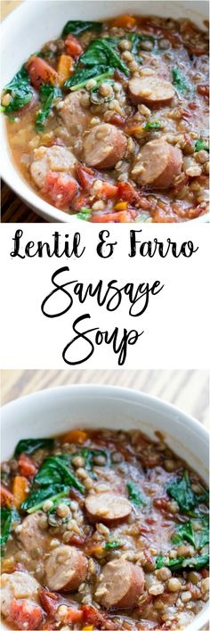 In need of a soup recipe?  Try this lentil and farro sausage soup - there's so…