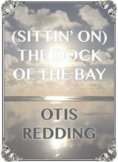 Sitting' On The Dock of the Bay by soul legend Otis Redding - this chilled out tune is perfect at the afternoon reception while guests relax with a drink in hand! Popular Wedding Songs, Dock Of The Bay, Otis Redding, Acoustic Covers, All About Time, Reception, Relax, Drink, Beverage