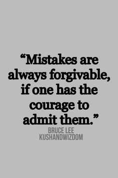 the courage to admit fault