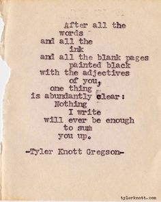 - Tyler Knott Gregson