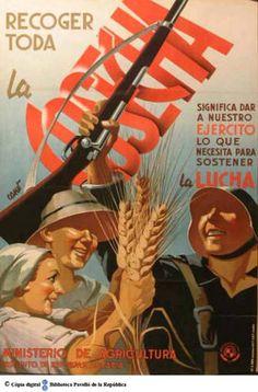 Recoger toda la cosecha significa dar a nuestro ejército lo que necesita para sostener la lucha :: Cartells del Pavelló de la República (Universitat de Barcelona)
