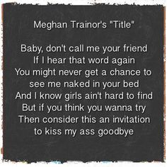Love this song like im gonna lose you by meghan trainor ft john meghan trainors title theen consiider this an invitation to kiss my ass goodbye stopboris Choice Image