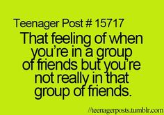 This is soooo true. :( I feel this all the time! But hey, if it wasn't for me then my friend jaedyn wouldn't have a boyfriend!