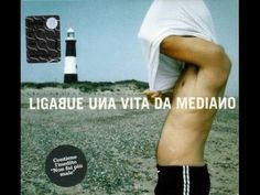 una vita da mediano    (ligabue)    1999