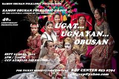 The Ramon Obusan Folkloric Group 40th Anniversary Presentation