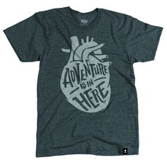 """The Stately Type """"Adventure is in Here"""" tee represents our spin on the well known phrase, """"Adventure is out there!"""""""