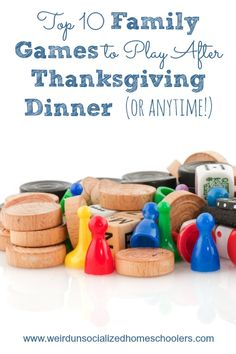 Top 10 Family Games to Play After Thanksgiving Dinner (or anytime!)
