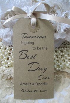 Tomorrow Is Going To Be The Best Day Ever-Personalised Wedding Rehearsal Dinner Hang Tags - Calligraphy Party Favor Cards by TheIvoryBow on Etsy