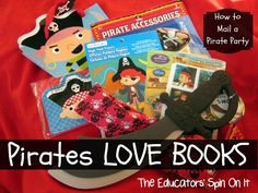 The Educators' Spin On It: Pirates LOVE BOOKS