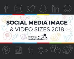 2018 Social Media Image Sizes Cheat Sheet - Make A Website Hub Social Media Sizes, Social Media Plattformen, Social Media Images, Social Media Marketing, Marketing Strategies, Digital Marketing, Internet Marketing Seo, Online Marketing Companies, Marketing Program