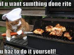 Grill master.