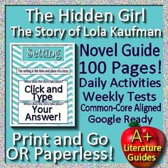 Free up your time with The Hidden Girl, a 100 page Common-Core aligned Complete Literature Guide for the novel by Lola Rein Kaufman. It can be used with or without Google Drive (Paperless OR Print and Go) This is the true story of her