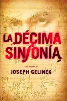 La Décima Sinfonía, de Joseph Gelinek
