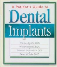 A Patient's Guide To Dental Implants