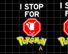 I stop for Pokemon Fan Art Decal by makemygraphic. Explore more products on http://makemygraphic.etsy.com
