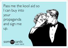 pass the Kool-aid