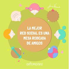 La mejor red social es una mesa rodeada de #amigos #frasedeldia #redessociales