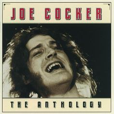 Joe Cocker Anthology Album Cover