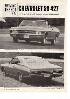 """1967 Ad, Chevrolet Impala SS 427 """"Driving the Hot Chevy Impala Ss, Chevy Ss, Car Chevrolet, 67 Impala, Vintage Ads, Vintage Signs, Vintage Advertisements, Car Advertising, Us Cars"""