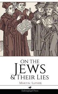 The Jews and Their Lies - World View Foundations